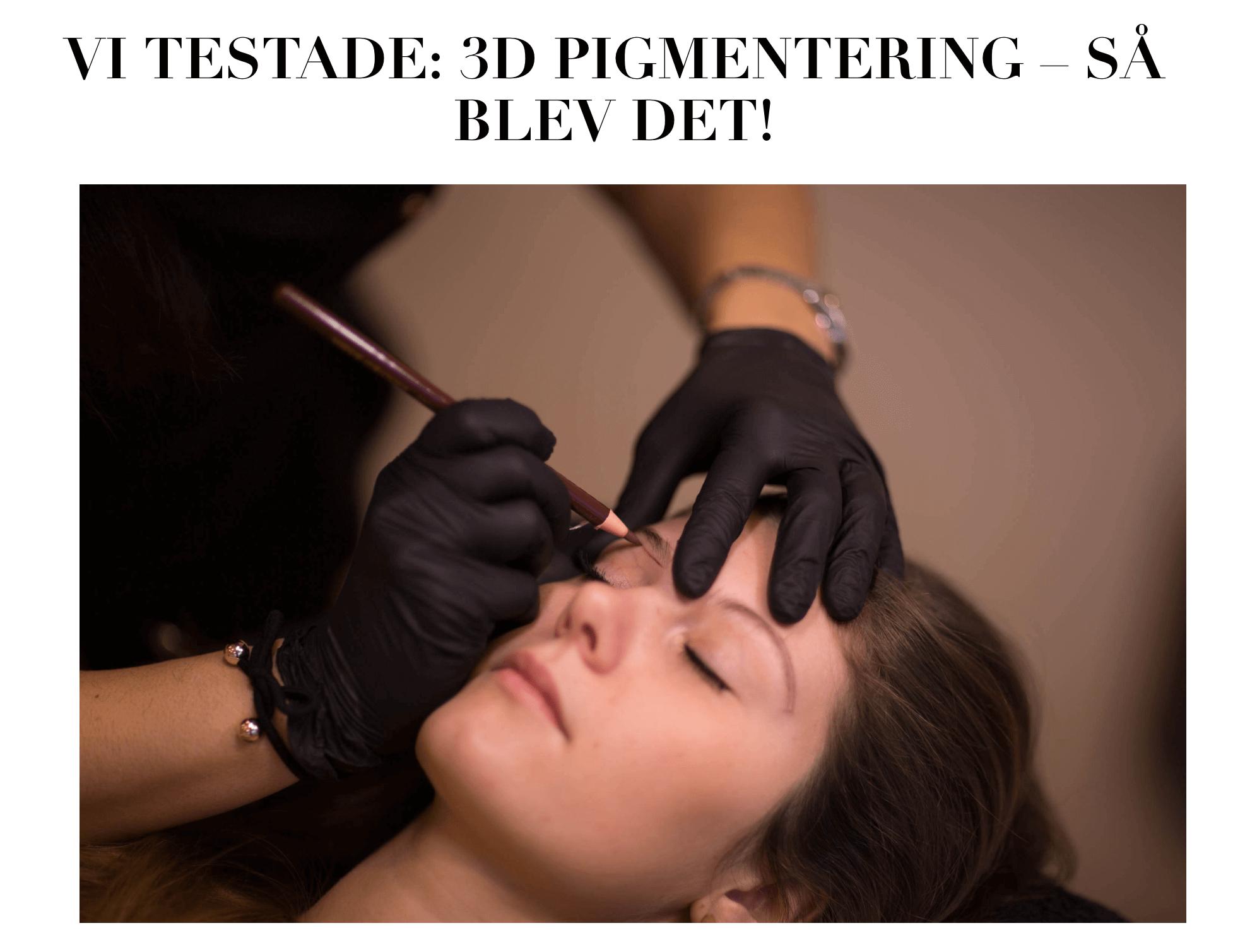 3D Pigmentering